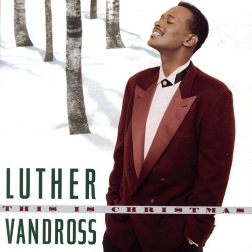 "Underrated Christmas Songs, Day 20: Luther Vandross, ""A Kiss For ..."