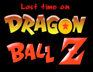 last time on dbz